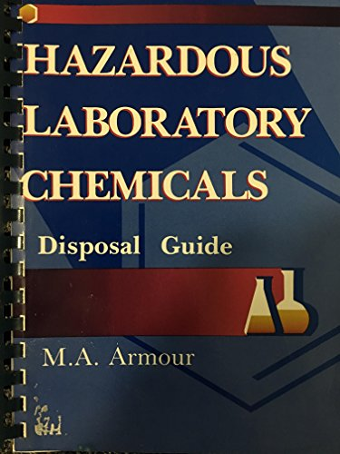 Handbook of Hazardous Chemicals by M.A. Armour