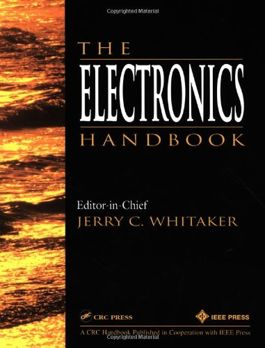 The Electronics Handbook by Jerry Whitaker