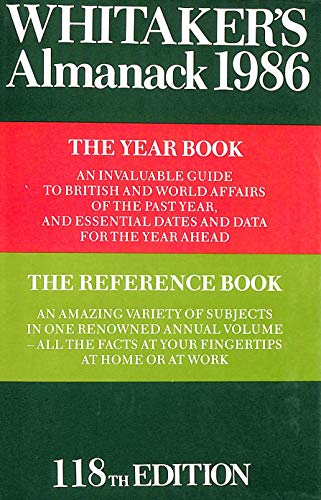 Whitaker's Almanack: 1986: 118ann.e. Complete e by