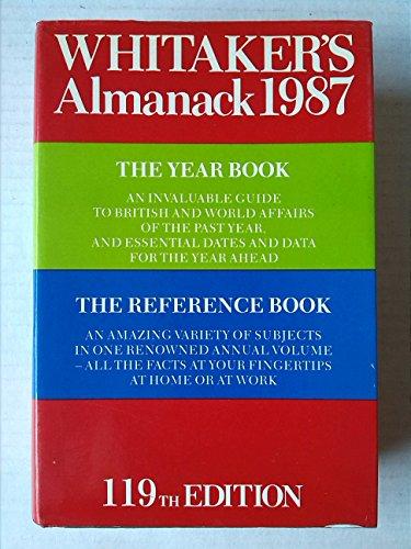 Whitaker's Almanack: 1987: 119ann.e. Complete e by Joseph Whitaker