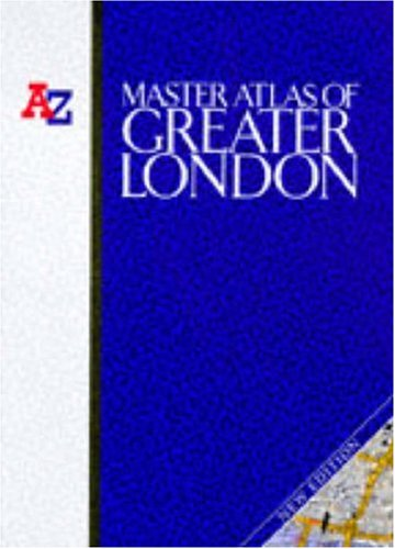 A. to Z. Master Atlas of Greater London by Geographers' A-Z Map Company