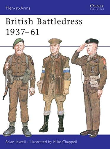 British Battledress, 1937-61 by Brian Jewell