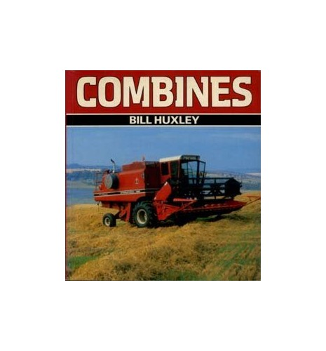 Combines by Bill Huxley