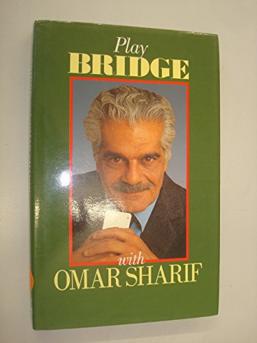 Play Bridge with Omar Sharif by Omar Sharif