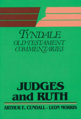 Judges and Ruth by Arthur E. Cundall