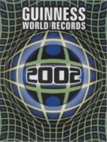 Guinness World Records: 2002 by