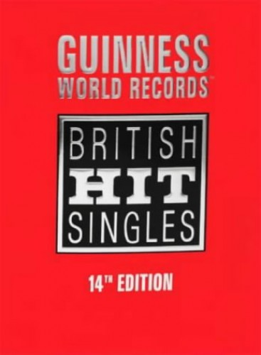 Guinness Book of British Hit Singles by Tim Rice