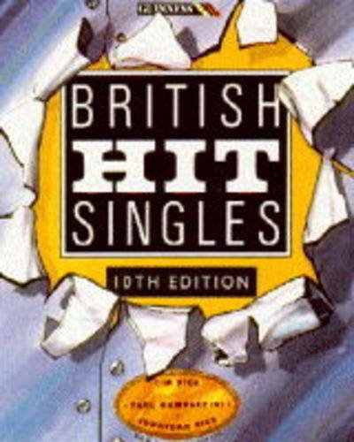 The Guinness Book of British Hit Singles by Jonathan Rice