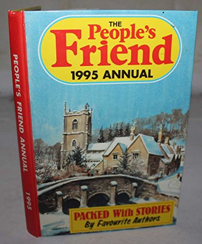 """""""People's Friend"""" Annual: 1995 by D C Thomson"""