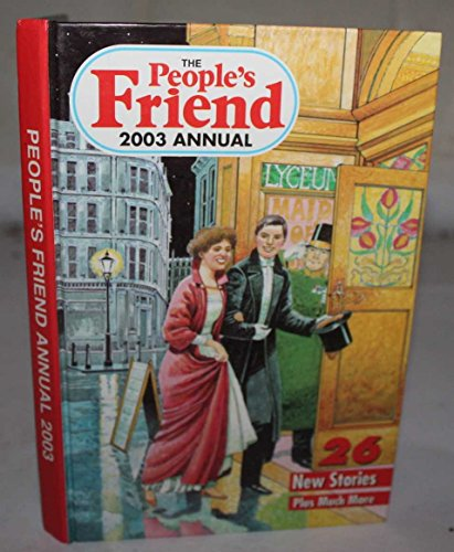 "The ""People's Friend"" Annual: 2003 by D C Thomson & Co"