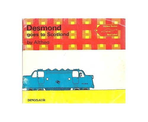 """Desmond Goes to Scotland by """"Althea"""""""