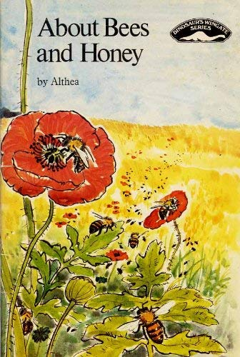 """About Bees and Honey by """"Althea"""""""
