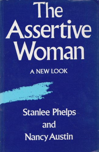 The Assertive Woman by Stanlee Phelps