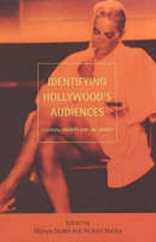 Identifying Hollywood's Audiences: Cultural Identity and the Movies by Melvyn Stokes