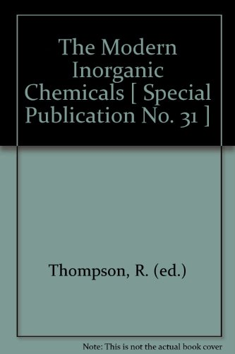 The Modern Inorganic Chemicals Industry by R. Thompson