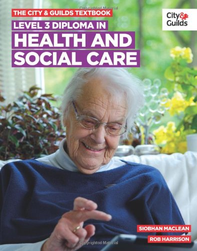 Level 3 Diploma in Health and Social Care Textbook by Siobhan Maclean
