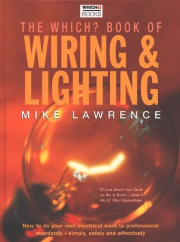"""""""Which?"""" Book of Wiring and Lighting by Mike Lawrence"""