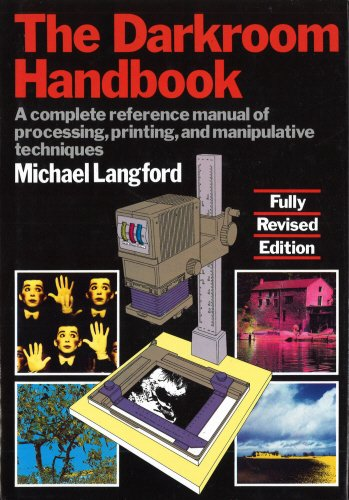 The Darkroom Handbook by Michael Langford