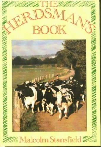 The Herdsman's Book by Malcolm Stansfield