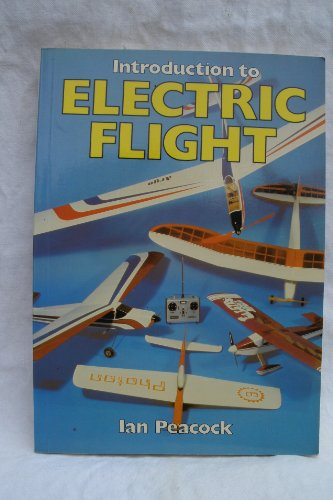 Introduction to Electric Flight by Ian Peacock