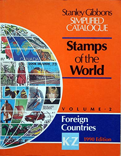 Simplified Catalogue of Stamps of the World: 1990: v. 2: K-Z by Stanley Gibbons