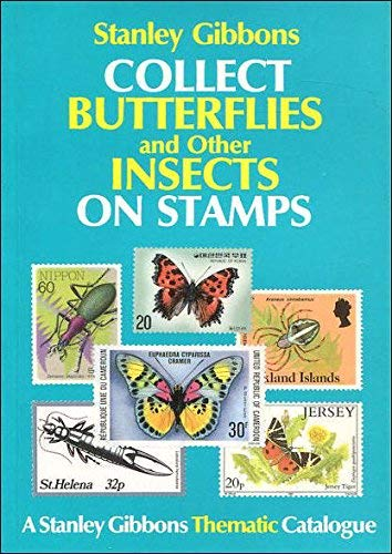 Collect Butterflies and Other Insects on Stamps by D.J. Aggersberg