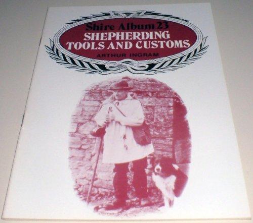 Shepherding Tools and Customs by Arthur Ingram