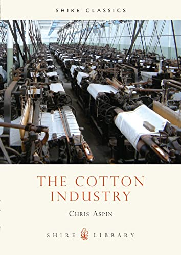 The Cotton Industry by Chris Aspin