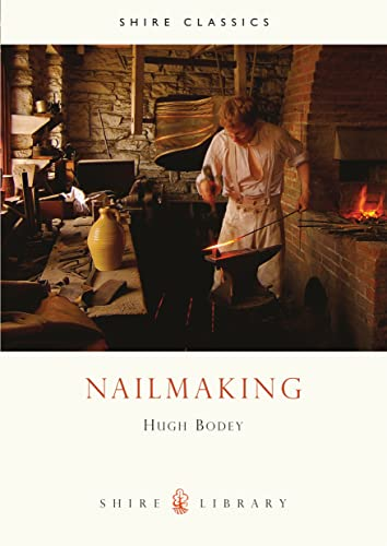 Nailmaking by Hugh Bodey