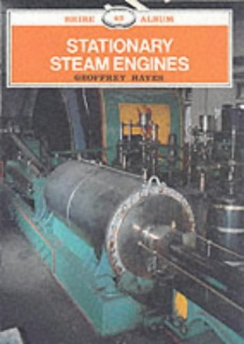 Stationary Steam Engines by Geoff Hayes