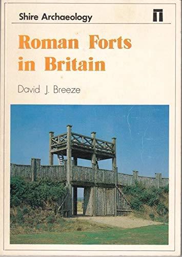 Roman Forts in Britain by David J. Breeze
