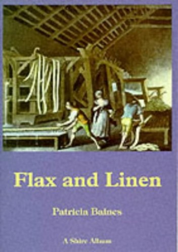 Flax and Linen by Patricia Baines