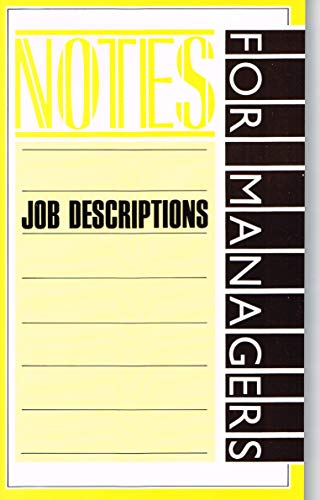 Job Descriptions: Notes for Managers by Anne Twine