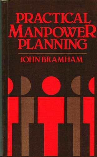 Practical Manpower Planning by John Bramham