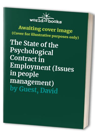 The State of the Psychological Contract in Employment by David Guest