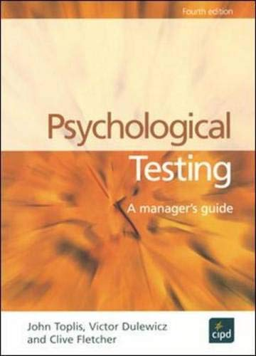 Psychological Testing: A Manager's Guide by John Toplis
