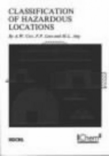 Classification of Hazardous Locations by A.W. Cox