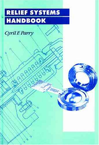 Relief Systems Handbook by Cyril F. Parry