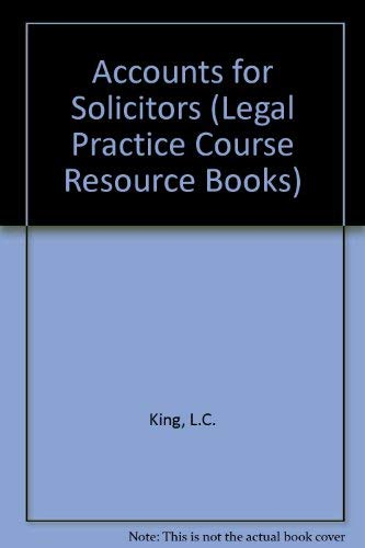 Accounts for Solicitors by L.C. King