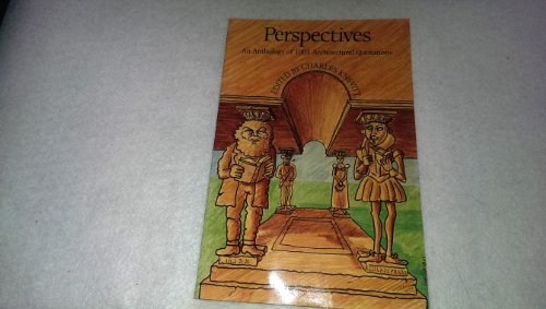 Perspectives: An Anthology of 1001 Architectural Quotations by Charles Knevitt