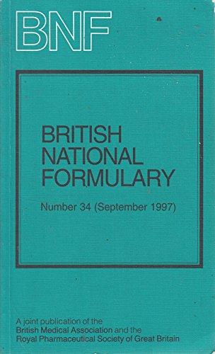 British National Formulary: v. 34, September 1997 by Dinesh Mehta