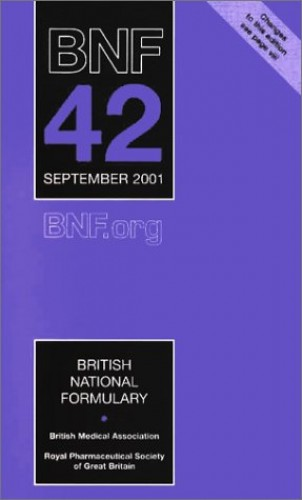 British National Formulary: Vol 42 by Dinesh K. Mehta