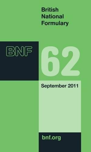 British National Formulary: Sept 2011 by British Medical Association