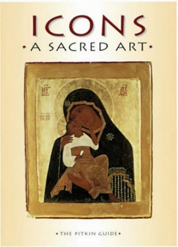 Icons: A Sacred Art by Linda Proud