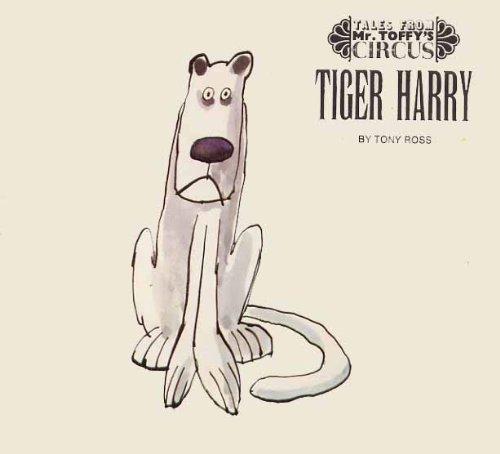 Tiger Harry by Tony Ross