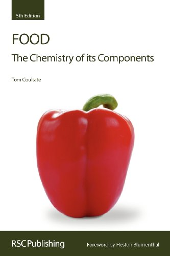 Food: The Chemistry of its Components by Tom P. Coultate