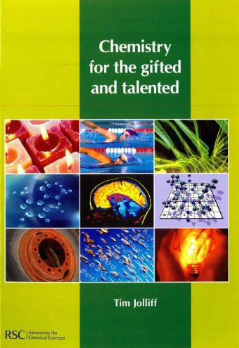 Chemistry for the Gifted and Talented by Tim Jolliff