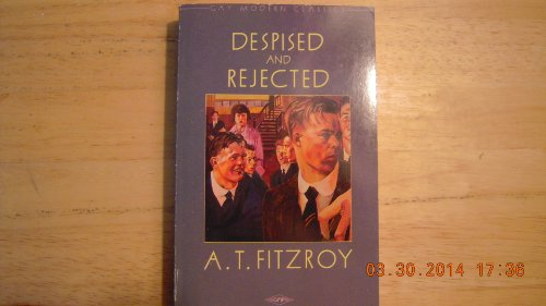 Despised and Rejected by A.T. Fitzroy