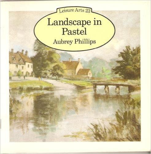 Landscape in Pastel by Aubrey Phillips