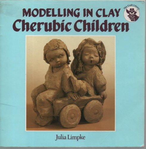 Modelling in Clay: Cherubic Children by Julie E. Limpke